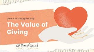 June 21, English Service: The Value of Giving ~ DR Benaiah Naresh