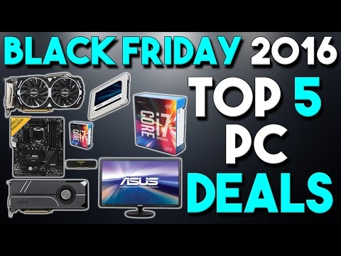 Top 5 PC Hardware Deals Black Friday 2016 Edition