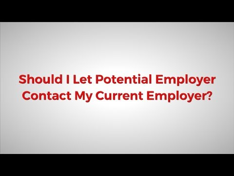 Should I Let Potential Employers Contact My Current Employer? - Ask J.T. & Dale
