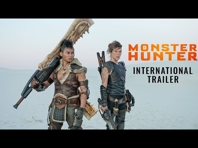 MONSTER HUNTER – International Trailer