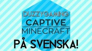 Captive Minecraft #2 | GE MIG TRÄD! (Svenska)