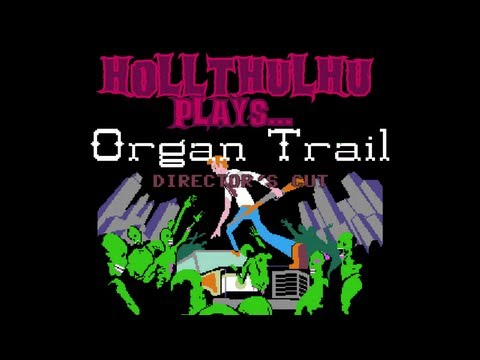 ORGAN TRAIL DC - Welcome to Hell! - Pt 3