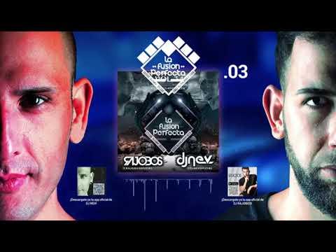 03. La Fusion Perfecta Vol 34º Noviembre 2018 ( Dj Rajobos & Dj Nev )