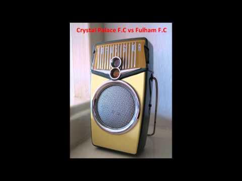 Crystal Palace F.C vs Fulham F.C (Radio)