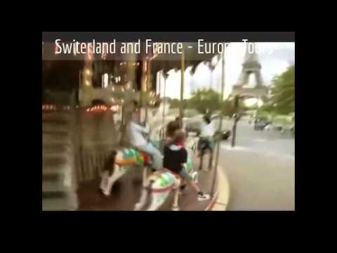 Europe Tours - Best of Switzerland & France Tourism Package - DPauls.com