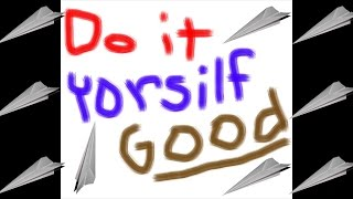 Do It Yourself Good! - Paper Airplane