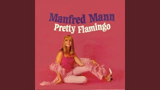 Provided to YouTube by Believe SAS Driva Man · Manfred Mann Pretty ...