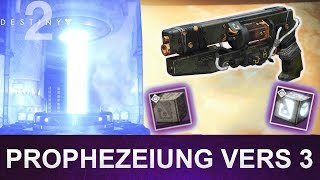 Destiny 2: Prophezeiung Vers 3 / Bube Königin Königin 3 (Deutsch/German)