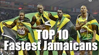 Top 10 Fastest Jamaicans Of All Time 100m