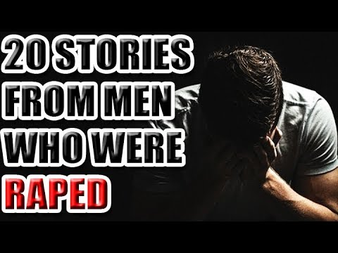 20 Stories From Men Who Were Raped [ASKREDDIT]