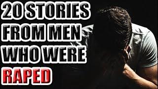 20 Stories From Men Who Were Raped [ASKREDDIT]