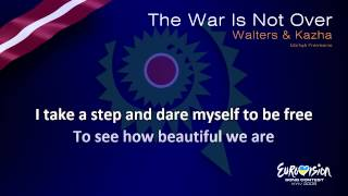 "Walters & Kazha - ""The War Is Not Over"" (Latvia)"