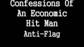 Watch AntiFlag Confessions Of An Economic Hit Man video