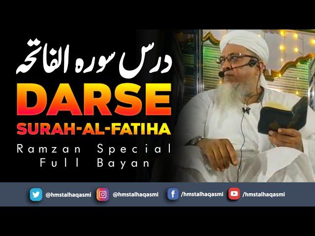 #Ramzan2021| Darse Surah al Fatiha | Hazrath Maulana Sayyed Muhammad Talha Qasmi Naqshbandi DB