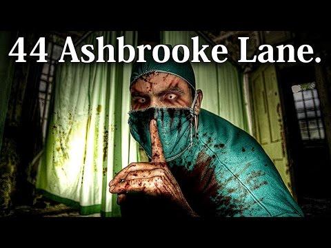 """""""44 Ashbrooke Lane"""" Creepypasta"""