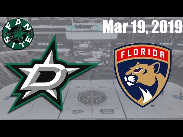 Dallas Stars vs Florida Panthers | March 19 2019