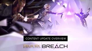 [NA] Deus Ex: Breach - Free Updates Trailer