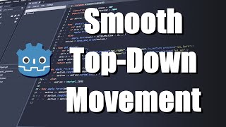 Godot 3.1 Tutorial - Smooth Top-Down Movement