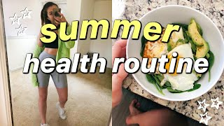 MY HEALTH ROUTINE   how i stay healthy during summer