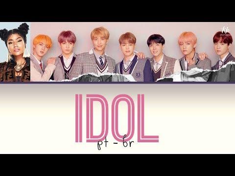 BTS - IDOL Feat. Nicki Minaj (TRADUÇÃO   LEGENDADO PT-BR)   KPOP BRASIL