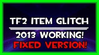 TF2 Item Glitch/bug/idle 2013 *Patched*