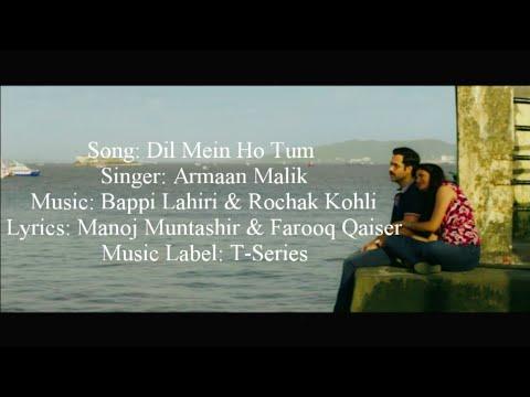 Armaan Malik - Dil Mein Ho Tum Full Song With Lyrics ▪ Cheat India ▪ Emraan Hashmi & Shreya D