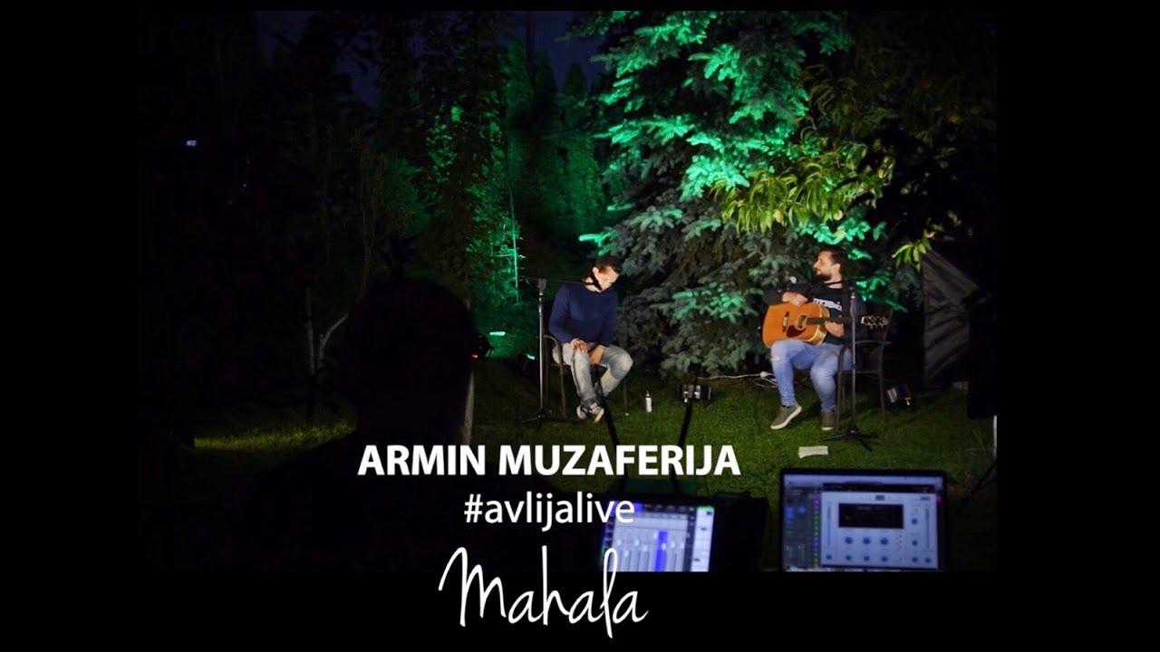 Armin Muzaferija - Mahala (cover) #avlijalive