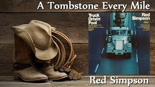 Red Simpson - A Tombstone Every Mile