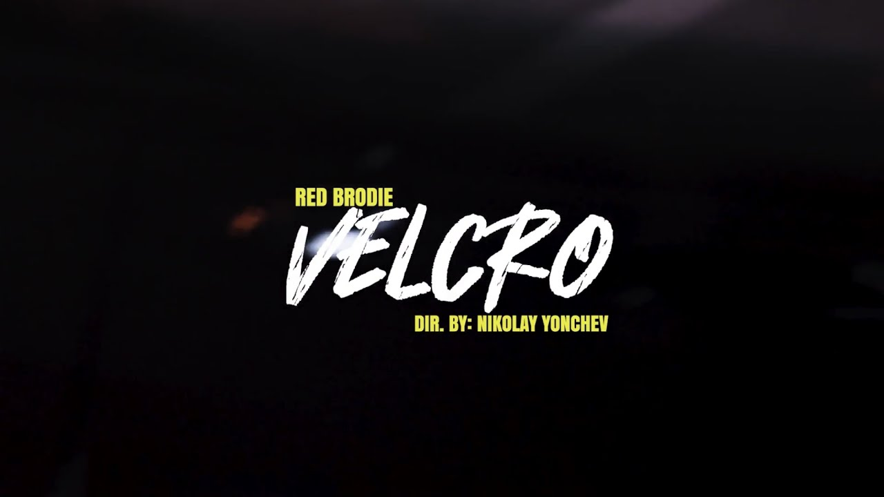 Download RED BRODIE - VELCRO (OFFICIAL VIDEO)
