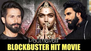 PADMAVATI - 5 Reasons Of A Blockbuster Hit Movie