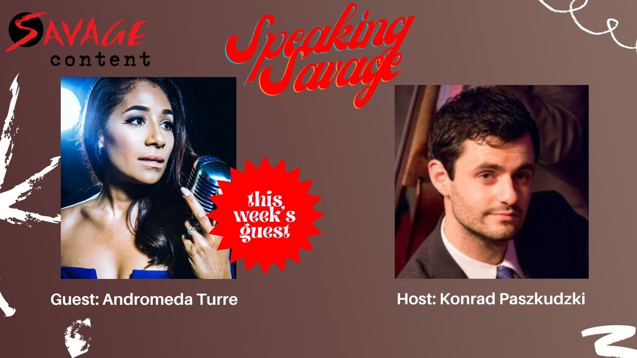 Speaking Savage Episode 11 featuring Andromeda Turre