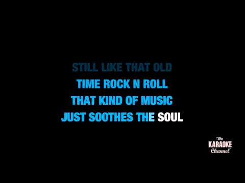 "Old Time Rock & Roll in the Style of ""Bob Seger & The Silver Bullet Band"" (no lead vocal)"