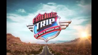 Friends Trip music by Gilles Luka
