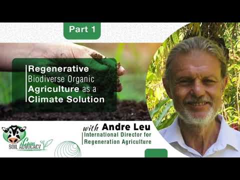 Regenerative Biodiverse Organic Agriculture as a Climate Solution PART 1