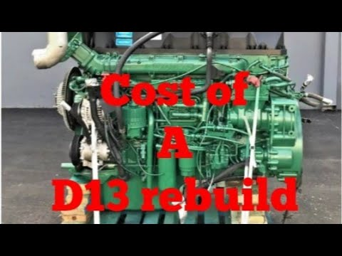 Engine Rebuild Cost >> This Is What A Volvo D13 Engine Overhaul Rebuild Will Cost You