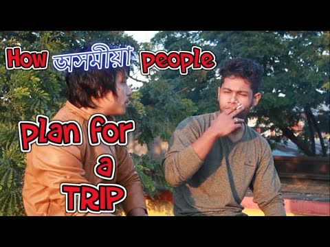 How Assamese people plan for a TRIP II Nutsmedia