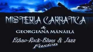 Misteria Carpatica si Georgiana Manaila- Mandra mea cu carpa mura