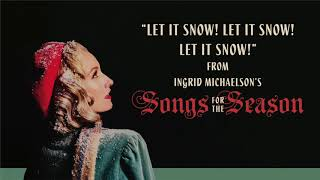 Ingrid Michaelson - Let It Snow! Let it Snow! Let it Snow!