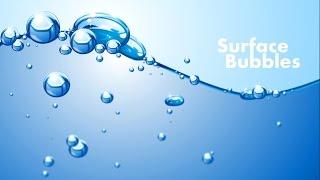 Surface Bubbles | Graphic Design | Adobe Illustrator/Photoshop