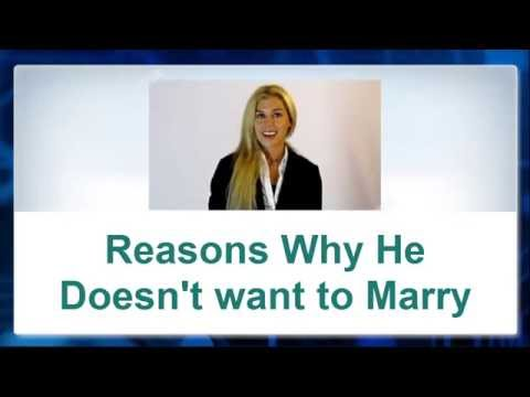 Reasons Why He doesn't want to Marry You