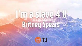 Baixar [TJ노래방] I'm a slave 4 U - Britney Spea (I'm a slave 4 U - Britney Spea) / TJ Karaoke