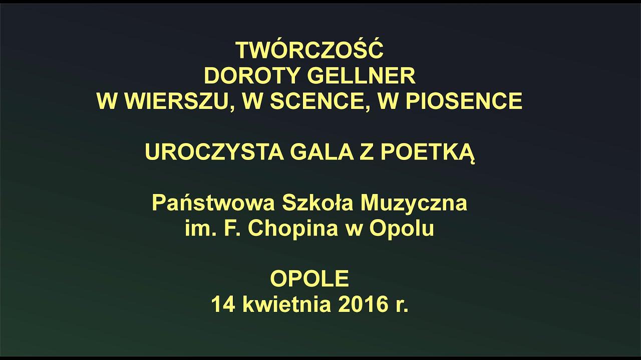 Twórczość Doroty Gellner Psm W Opolu