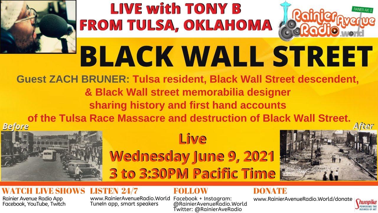 6-9-21 Black Wall Street: Live from Tulsa with Tony B