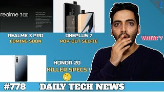Realme 3 Pro Launch,Oneplus 7 Pop-Out Selfie,Honor 20,Vivo V15,Samsung S10 Durability Test,China#778