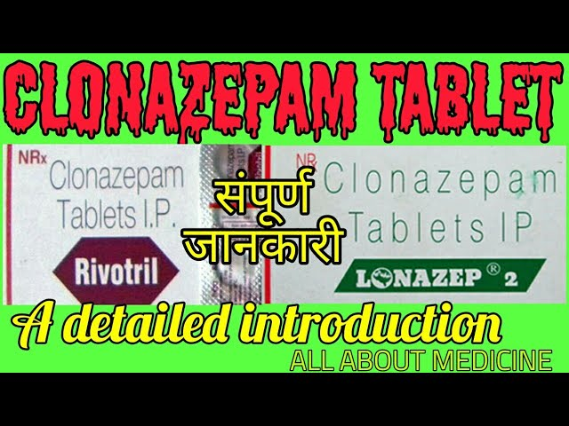 CLONAZEPAM tablets uses /side effect ?????? ??? ALL ABOUT MEDICINE