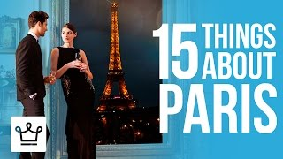 15 Things You Didn't Know About Paris
