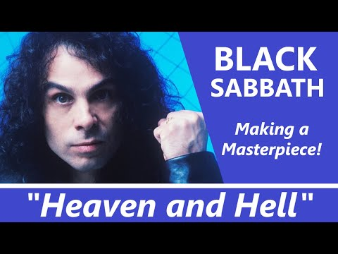 BLACK SABBATH: HEAVEN AND HELL - The Making of a Masterpiece!  Black Sabbath + Ronnie James Dio!