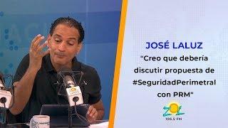 """José Laluz: """"Creo que debería discutir mi propuesta de #SeguridadPerimetral con el PRM"""""""