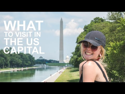 What To Visit In The Capital Of The USA | WASHINGTON DC