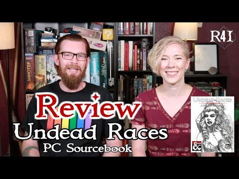 Review of Undead Races by Roll 4 Initiative